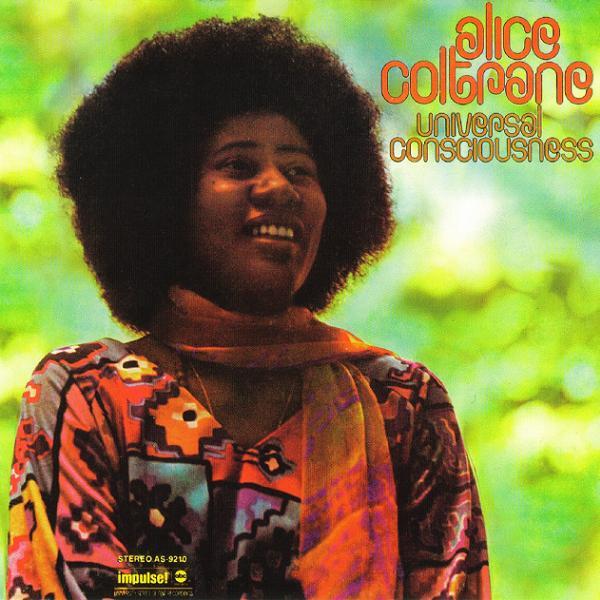 Alice Coltrane - 'Universal Consciousness'