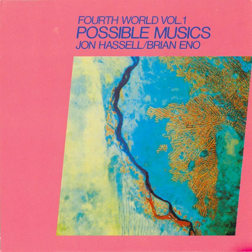 'Fourth World Vol. 1: Possible Musics' album cover