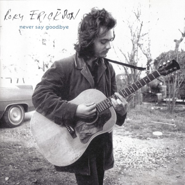 Roky Erickson - Never Say Goodbye - Front