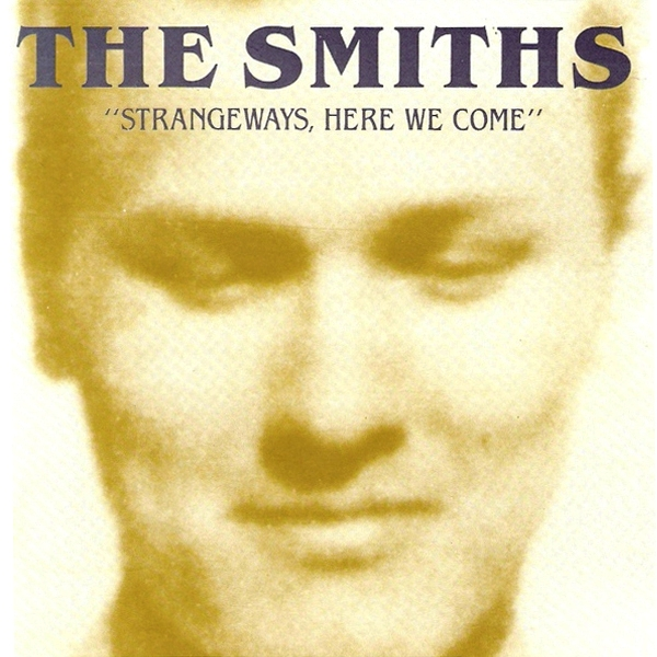 The Smiths - 'Strangeways Here We Come'