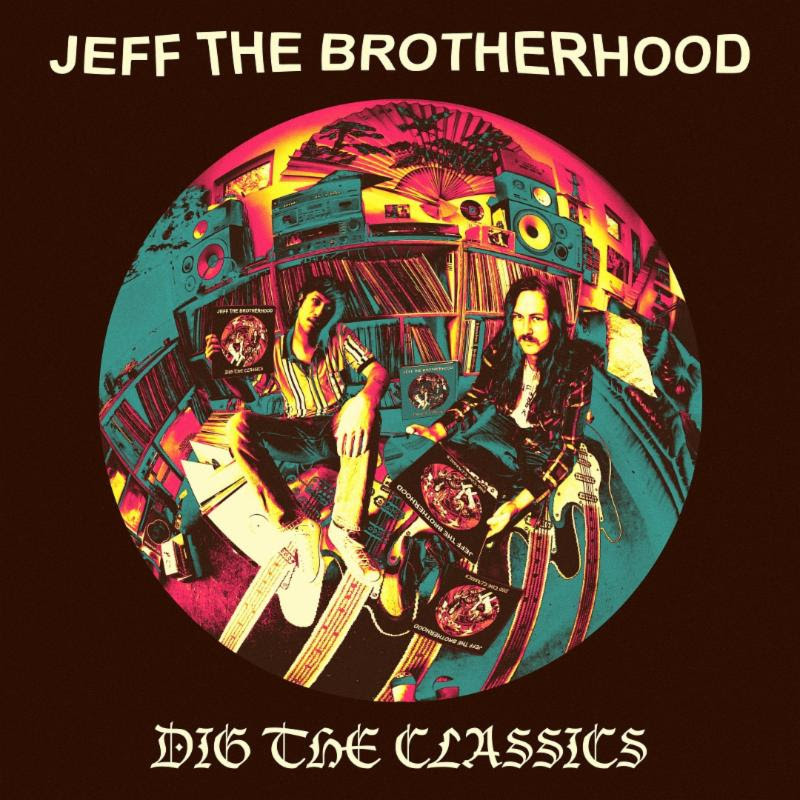 Jeff the Brotherhood - 'Dig the Classics' cover