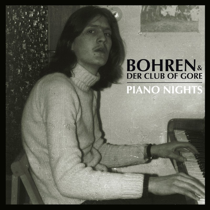 bohren-der-club-of-gore-piano-nights