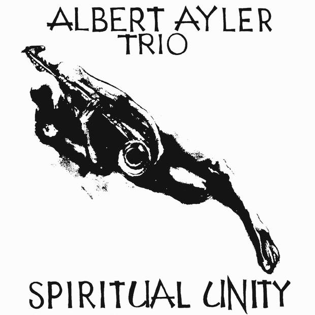 Albert Ayler - 'Spiritual Unity'