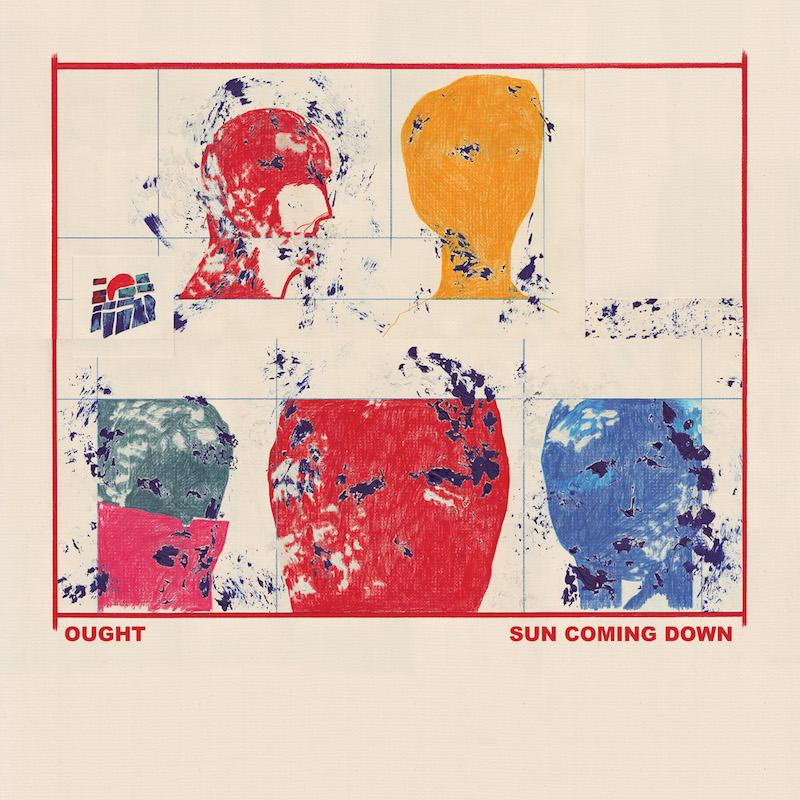 Ought - 'Sun Coming Down' album cover
