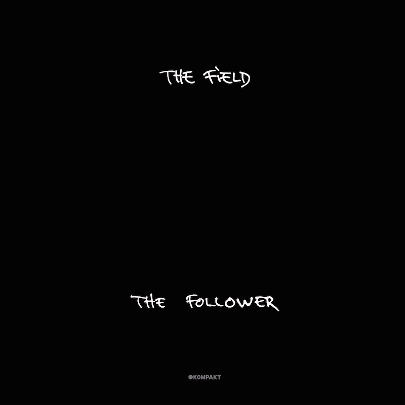 The Field - 'The Follower' album art