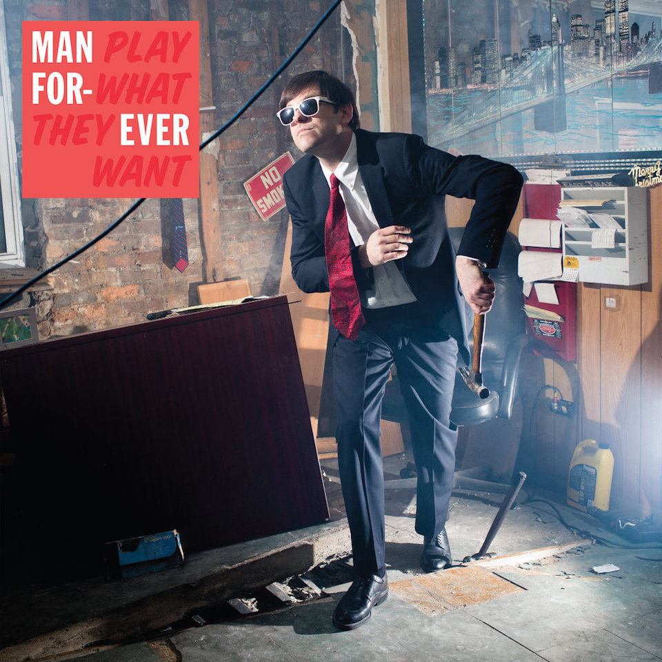 Man Forever | Play What They Want album cover