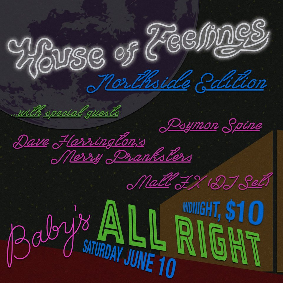 House of Feelings | Northside flyer