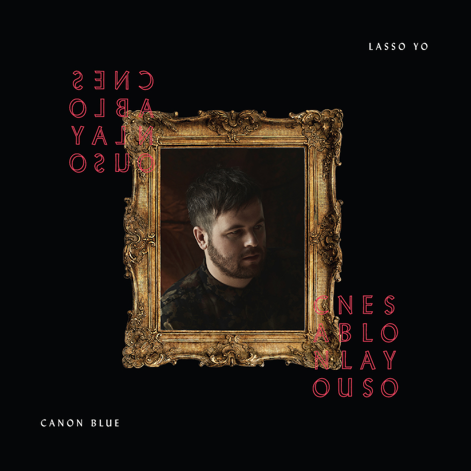 Canon Blue | Lasso Yo album cover