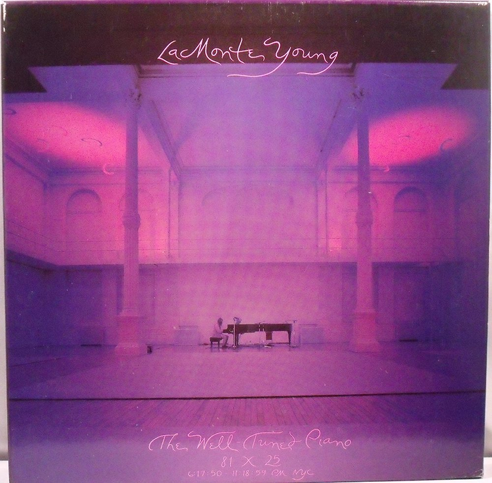 La Monte Young | The Well-Tuned Piano album cover