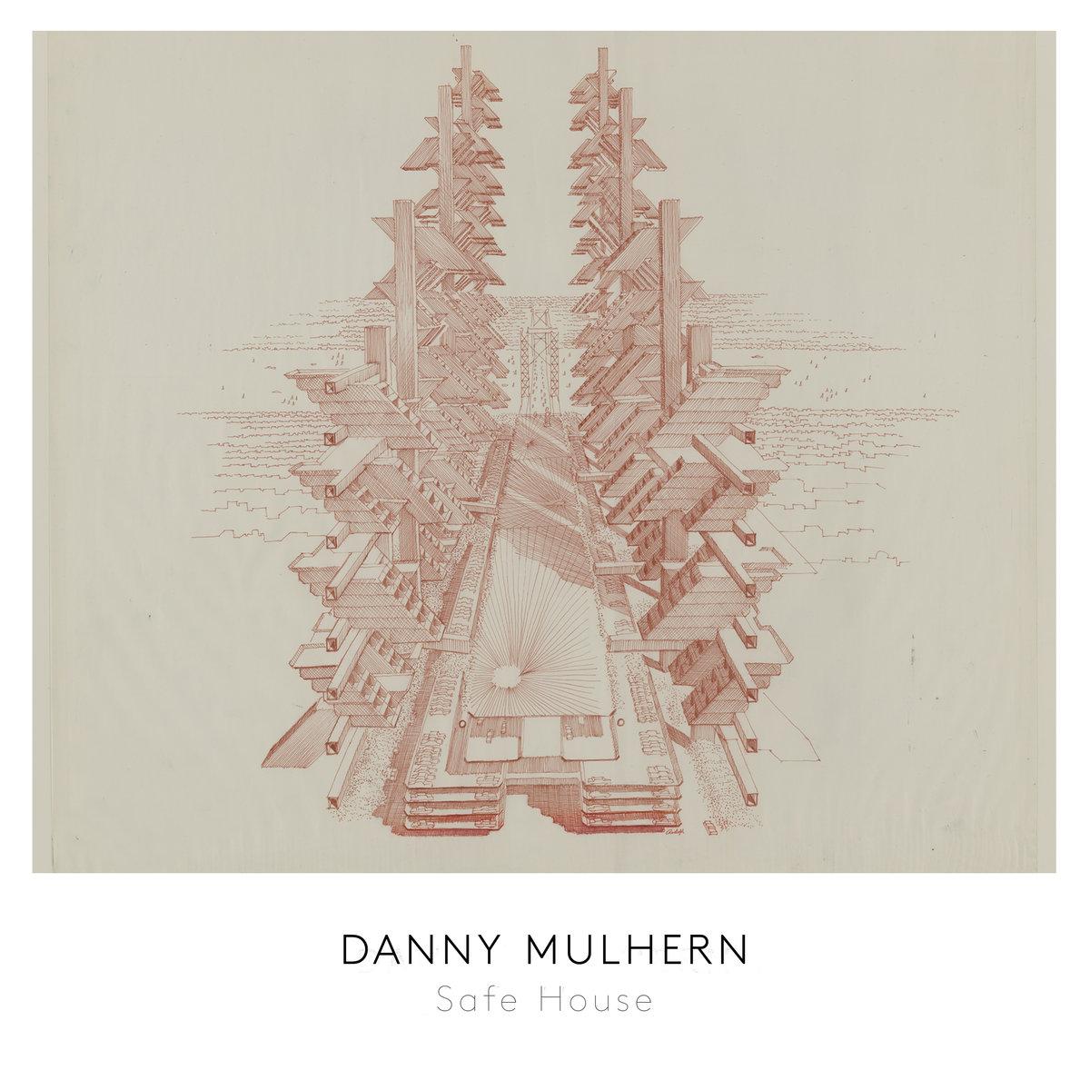 Danny Mulhern | Safe House cover art