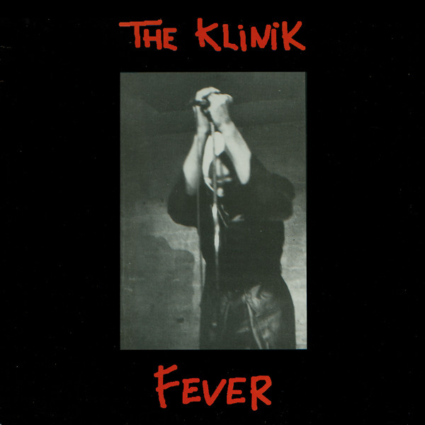 The Klinik | Fever