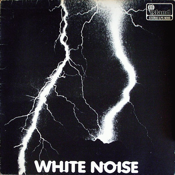 An Electric Storm | White Noise
