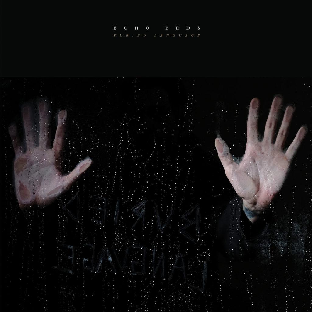 Echo Beds | Buried Language