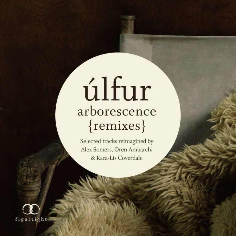 Ulfur | Arborescence Remixes