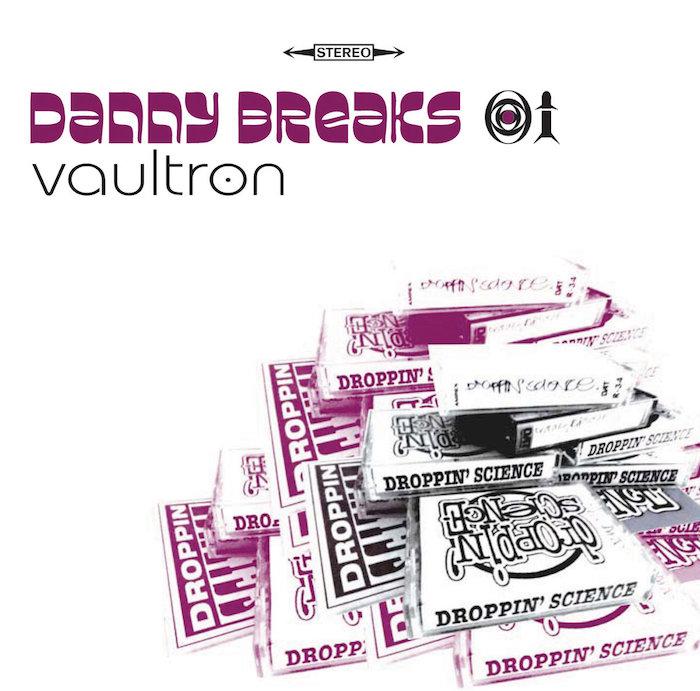 Danny Breaks | Vaultron album cover