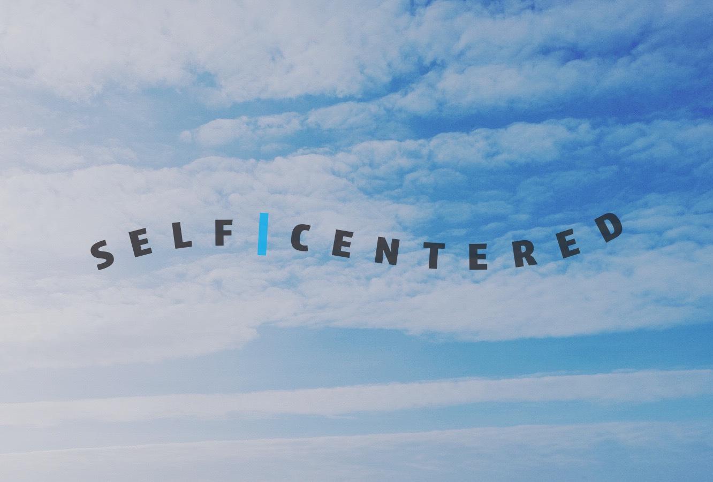 self | centered ad