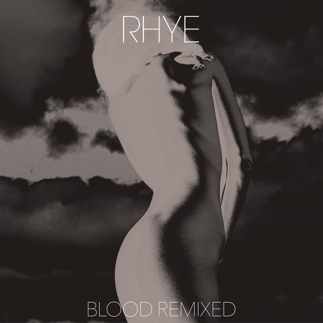 Rhye Blood Remixed album cover