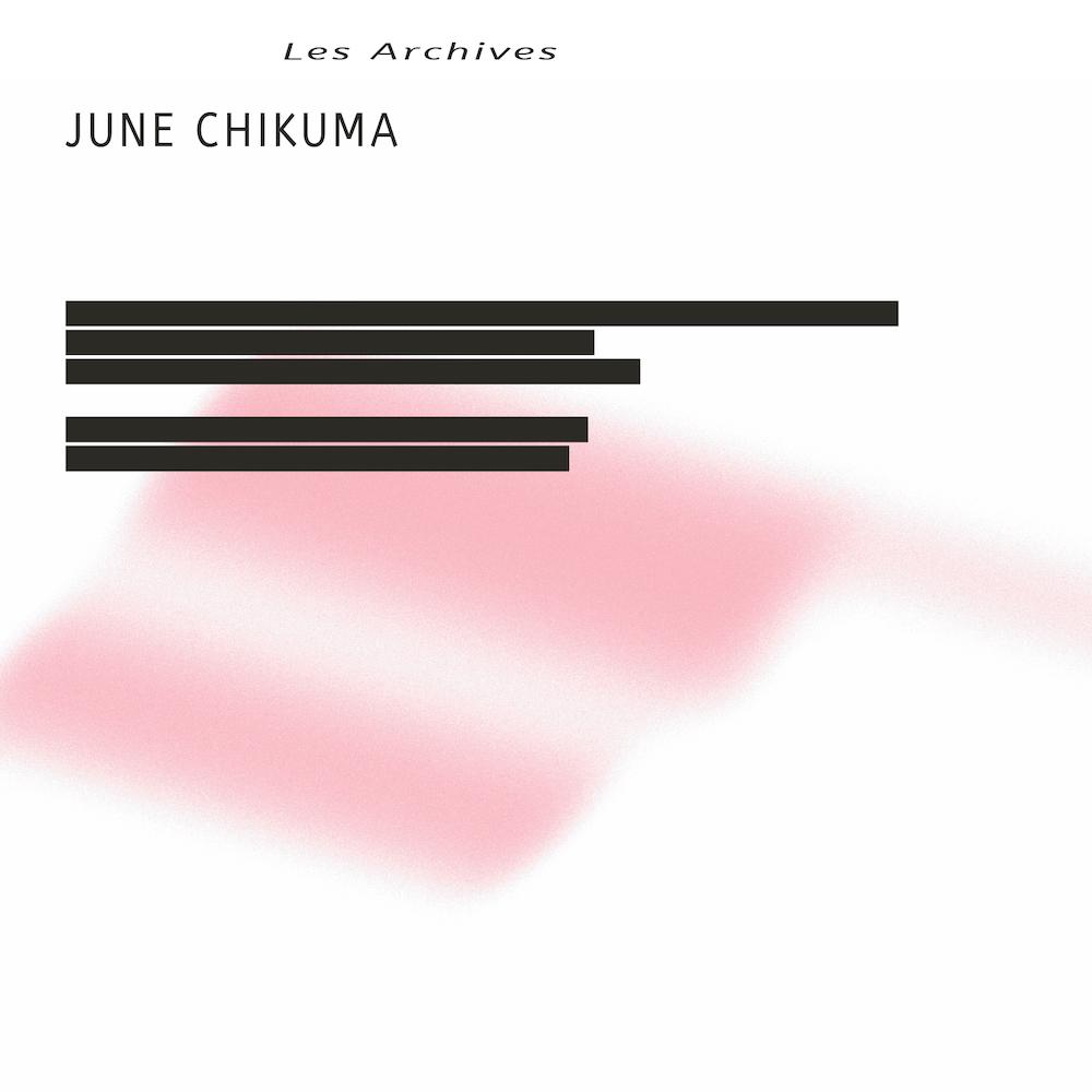 June Chikuma   Les Archives album cover